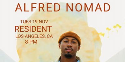 Los Angeles Most Wanted Tour w/ guest Alfred Nomad