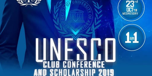 UNESCO CLUB CONFERENCE AND SCHOLARSHIP 2019