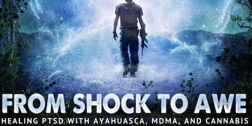 FREE Film: From Shock to Awe: Healing PTSD w/ Ayahuasca, MDMA & Cannabis