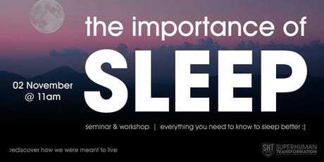 The Importance of SLEEP :) tickets