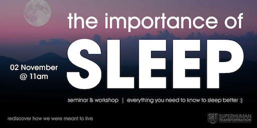 The Importance of SLEEP :)