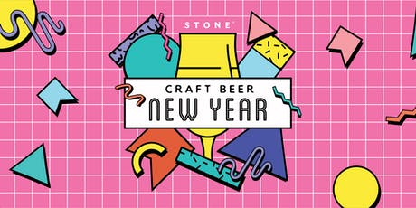Craft Beer New Year @Stone Brewing World Bistro & Gardens - Escondido tickets