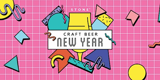 Craft Beer New Year @Stone Brewing World Bistro & Gardens - Escondido