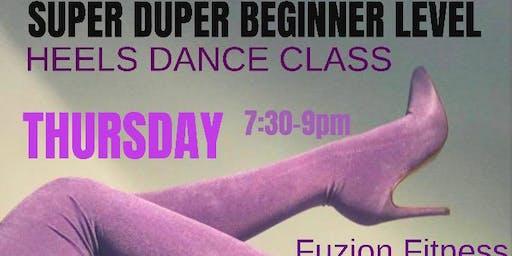 Strut Don't Stress: SUPER DUPER BEGINNER LEVEL Heels Dance Class