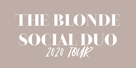 THE BLONDE SOCIAL DUO TOUR- Los Angeles tickets