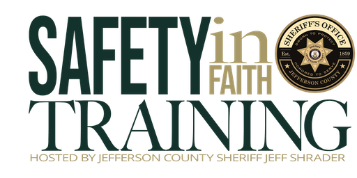 Jefferson County Sheriff's Safety In Faith Training: Behavior Awareness