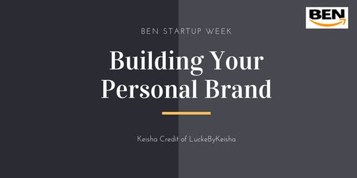 "Building Your Personal Brand with Keisha Credit ""Your Business Bestie"""