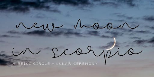 New Moon in Scorpio | A Workshop Ceremony