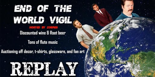 End Of The World Vigil!