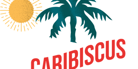 Caribiscus - Launching their food & drink @ new venue on the 2nd November tickets