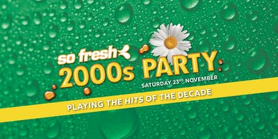 So Fresh 2000s Party Newcastle