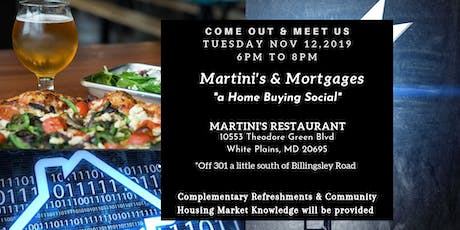 Martinis & Mortgages- a Home Buying Social tickets