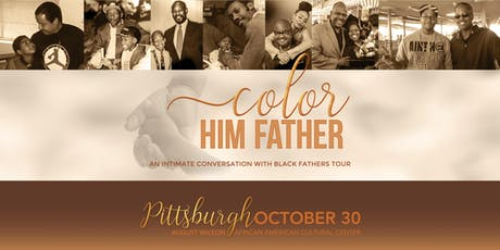 An Intimate Conversation with Black Fathers - Pittsburgh tickets