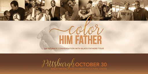 An Intimate Conversation with Black Fathers - Pittsburgh