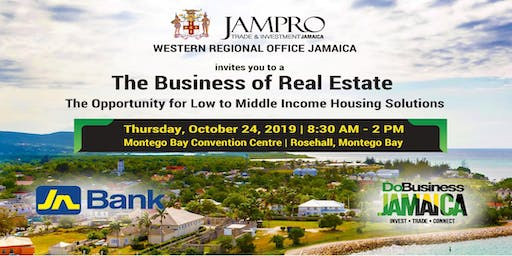 JAMPRO's Business Opportunity Forum - The Business of Real Estate