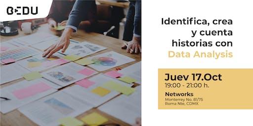 Identifica, crea y cuenta historias con Data Analysis