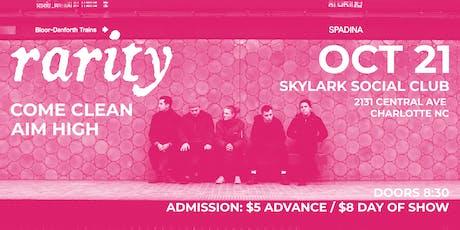 Rarity•Aim High•Come Clean at Skylark Social Club tickets