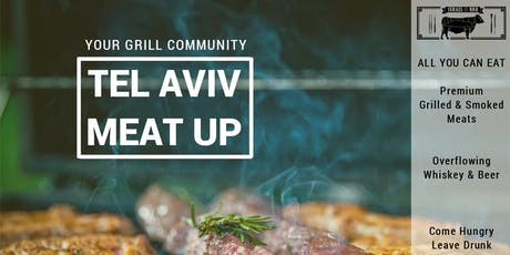 Tel Aviv Meat Up : All You Can Eat + Whiskey & Beer, Thurs Oct 24th 7:30pm  tickets
