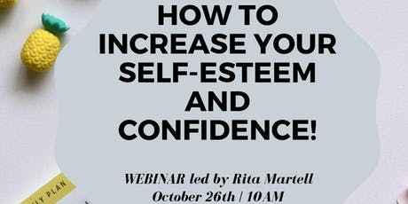 WEBINAR – How to Improve your Self-Image and Increase Your Self-Confidence tickets