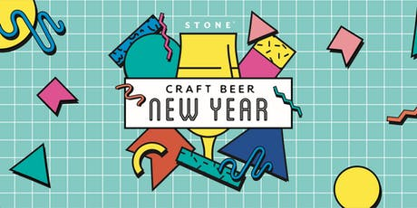 Craft Beer New Year @Stone Brewing World Bistro & Gardens - Liberty Station tickets