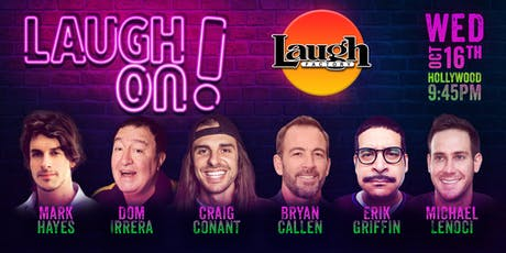 Bryan Callen, Erik Griffin, and more - Laugh On! tickets