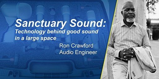Sanctuary Sound: The tech behind good sound.
