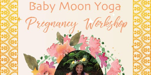 Baby Moon Yoga Workshop
