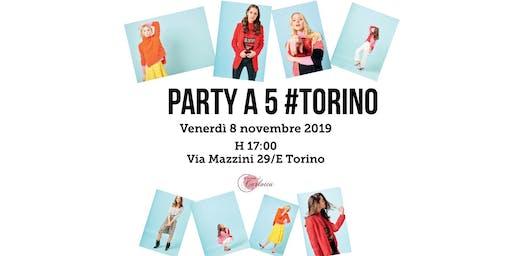 PARTY A 5 TORINO