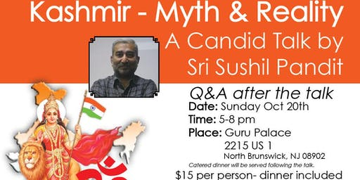 KASHMIR - MYTH and REALITY. A CANDID TALK BY SRI SUSHIL PANDITJI