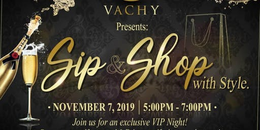 SIP & SHOP WITH STYLE
