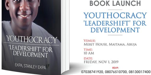 Public Unveiling of the book YOUTHOCRACY: LEADERSHIFT FOR DEVELOPMENT