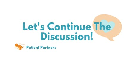 Patient Partners: Continuing the Discussion on Feedback tickets