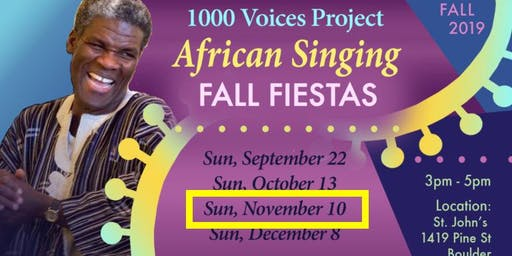 Nov 10 • African Singing Fiesta • 1000 Voices Project