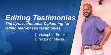 Editing Testimonies: The tips for telling faith-based stories tickets