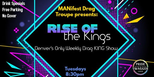 Rise of the Kings - Drag King Show