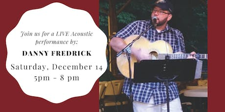 Danny Fredrick LIVE at Weathered Vineyards Ephrata tickets