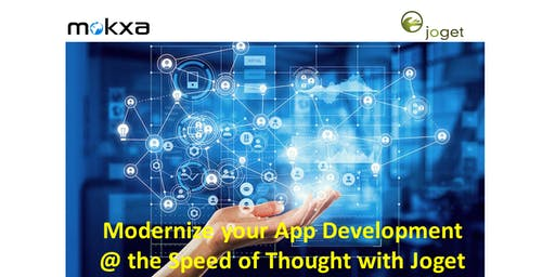 Modernize Application Development at the Speed of Thought with Joget