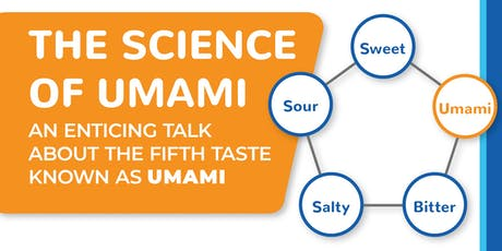 The Science of Umami tickets