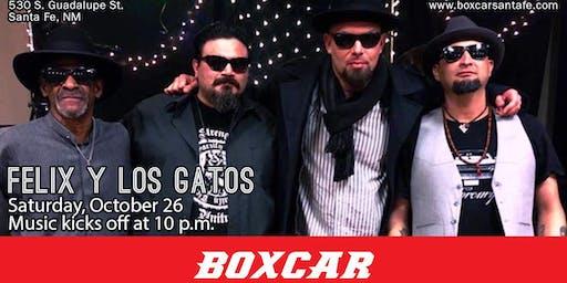 Felix y los Gatos at Boxcar