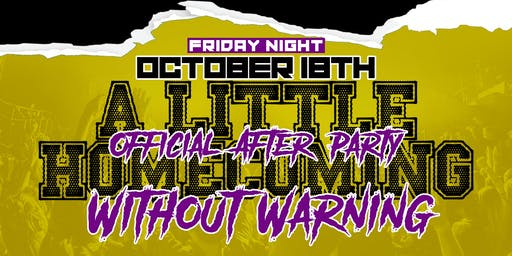 Homecoming Without Warning Official After Party