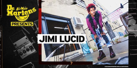 Dr. Martens Presents: Jimi Lucid tickets