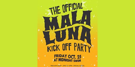 Mala Luna Kickoff Party tickets
