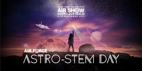 RAAF Edinburgh AstroSTEM Day - Session 3 (1pm to 4 pm) tickets