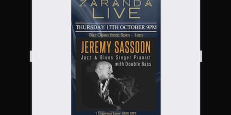 Jeremy Sassoon Jazz & blues singer Pianist  tickets
