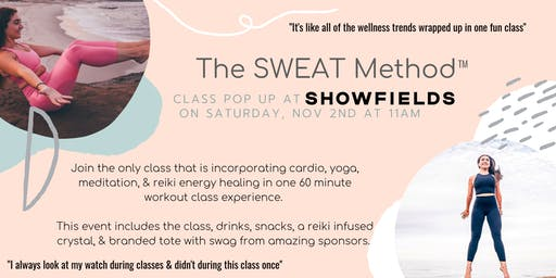 The SWEAT Method Pop Up Class at SHOWFIELDS