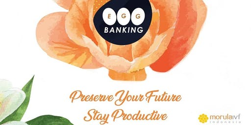 Morula Fertility Talk - EggBanking