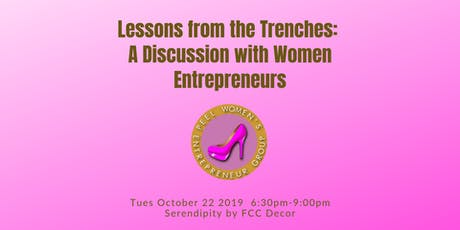Lessons from the Trenches: A Discussion with Women Entrepreneurs tickets