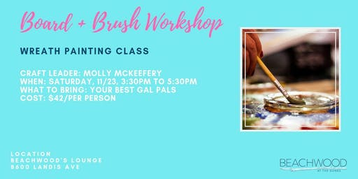 Board & Brush Workshop: Wreath Painting Class