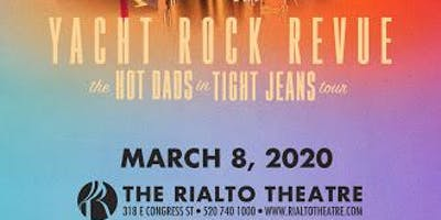 Yacht Rock Revue - The Hot Dads in Tight Jeans Tour