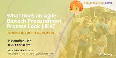 Spend Culture Dinners: What Does Agility in Biotech Procurement Look Like?